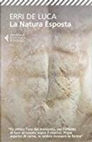 La natura esposta by Erri De Luca