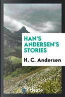 Han's Andersen's Stories by H. C. Andersen