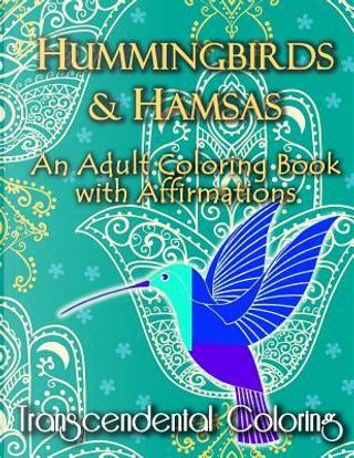 Hummingbirds & Hamsas by Transcendental Coloring Group