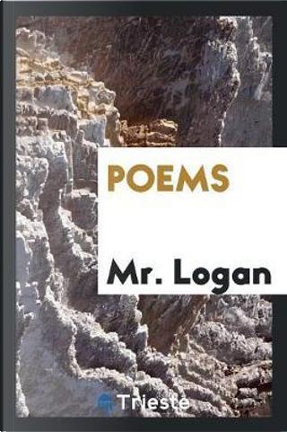 Poems by Mr. Logan