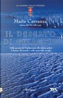 Il deserto di ghiaccio by Maite Carranza