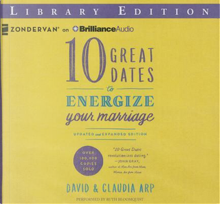10 Great Dates to Energize Your Marriage by David Arp