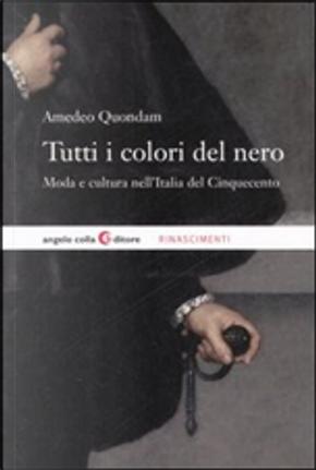 Tutti i colori del nero by Amedeo Quondam