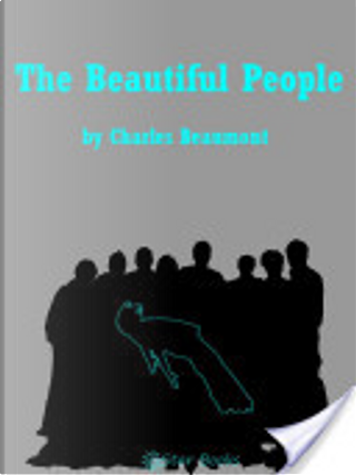 The Beautiful People by Charles Beaumont