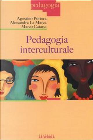 Pedagogia interculturale by Agostino Portera