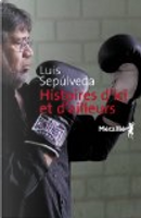 Histoires d'ici et d'ailleurs by Luis Sepulveda