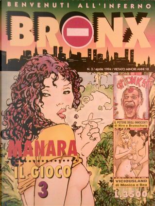 Bronx n. 03 by Balaguez, Damian, Hirn e Brunschwig, Iron e Mediavilla, Manara, Mike Ratera, Monica e Bea, Paglia e Calì, Pons e Guerrero