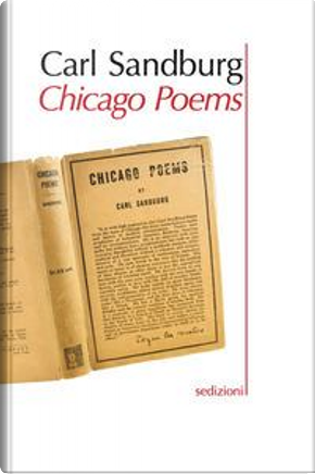 Chicago poems. Testo inglese a fronte by Carl Sandburg