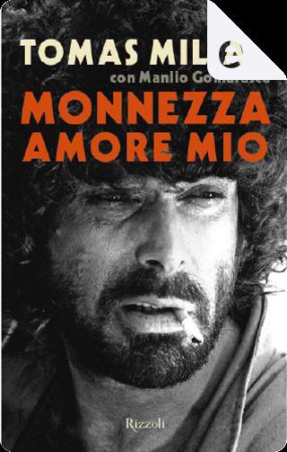 Monnezza amore mio by Tomas Milian