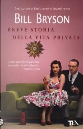 Breve storia della vita privata by Bill Bryson