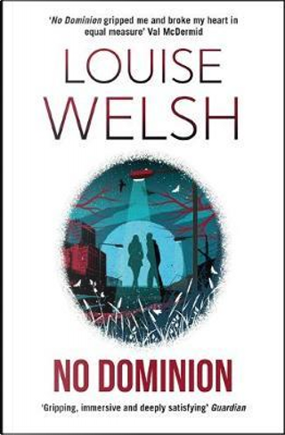 No Dominion by Louise Welsh