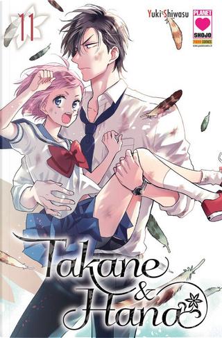 Takane & Hana vol. 11 by Yuki Shiwasu