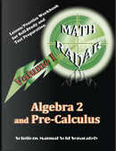 Algebra 2 and Pre-Calculus (Volume I) by Aejeong Kang