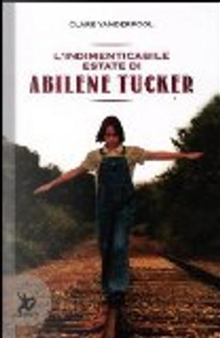 L'indimenticabile estate di Abilene Tucker by Clare Vanderpool