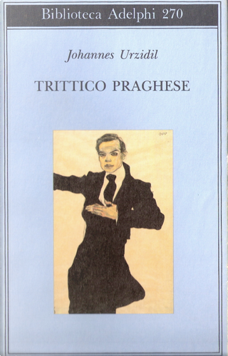Trittico praghese by Johannes Urzidil