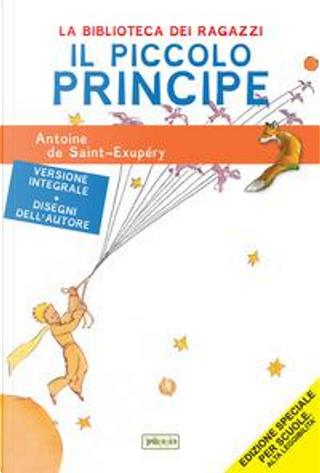 Il Piccolo Principe. Ediz. ad alta leggibilità by Antoine de Saint-Exupéry