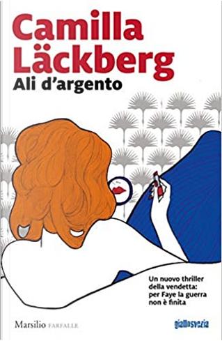 Ali d'argento by Camilla Läckberg