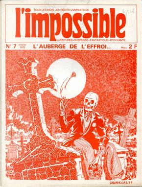 L'Impossible n. 7, janvier 1972 by Jean-Pol Laselle, Marc G. Leblanc, Pierre Bailly, Pierre Carbonari, Pierre Descamps, Serge Van Den Broucke, Simon Lalande