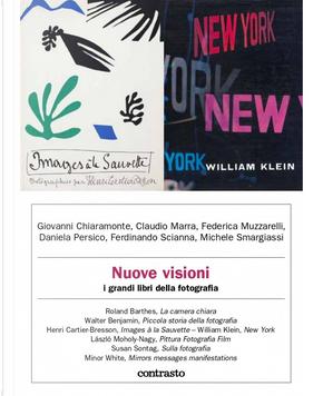 Nuove visioni by Claudio Marra, Daniela Persico, Federica Muzzarelli, Ferdinando Scianna, Giovanni Chiaramonte, Michele Smargiassi
