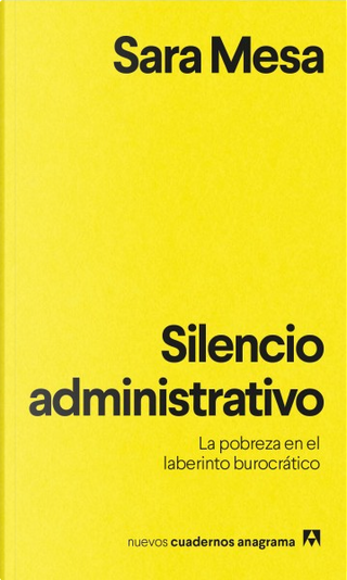 Silencio administrativo by Sara Mesa
