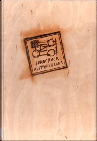 Klutterkammer by Jens Hoffmann, John Bock