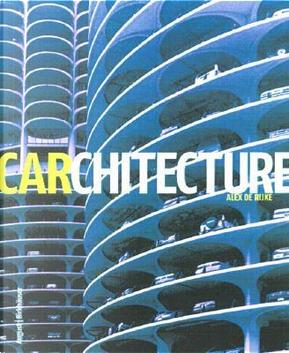 Carchitecture by Alex De Rijke