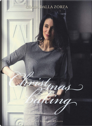 Christmas Baking by Csaba Dalla Zorza