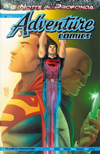 Adventure Comics by Francis Manapul, Geoff Jones, Jerry Ordway, Sterling Gates, Tony Bedard, Travis Moore
