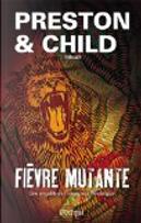 Fièvre mutante by Douglas Preston