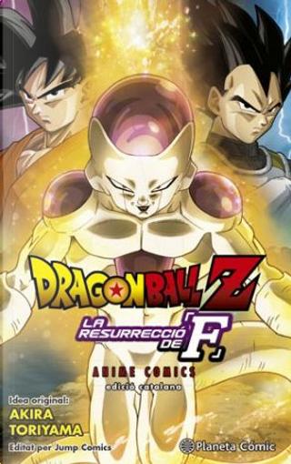 Dragon Ball Z: La resurrecció de F by 鳥山 明
