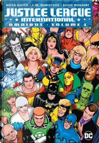 Justice League International Omnibus 1 by Keith Giffen