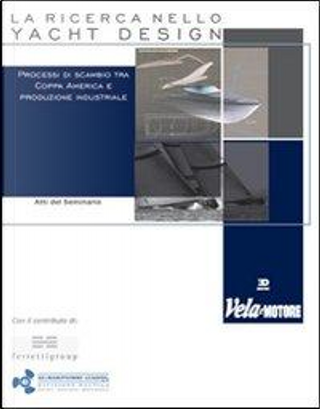 La ricerca nello yacht design by