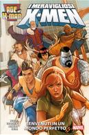I meravigliosi X-Men: Benvenuti in un mondo perfetto by Lonnie Nadler, Zac Thompson