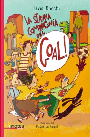 La strana compagnia del goal! by Livia Rocchi