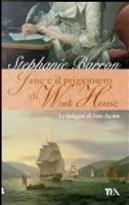Jane e il prigioniero di Wool House by Stephanie Barron