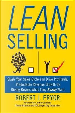 Lean Selling by Robert J. Pryor