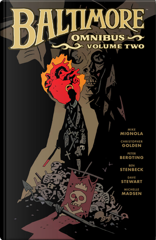 Baltimore Omnibus, Vol. 2 by Mike Mignola, Christopher Golden