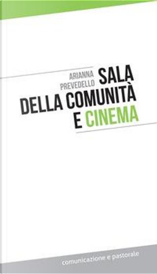 Sala della comunità e cinema by Adriana Prevedello