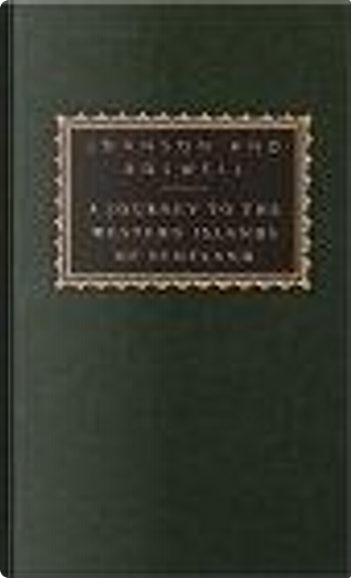 A Journey to the Western Islands of Scotland by Samuel Johnson, James Boswell