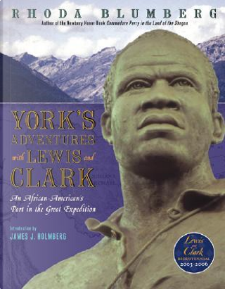 York's Adventures With Lewis and Clark by Rhoda Blumberg