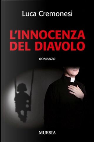 L'innocenza del diavolo by Luca Cremonesi