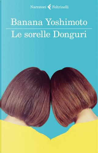 Le sorelle Donguri by Banana Yoshimoto