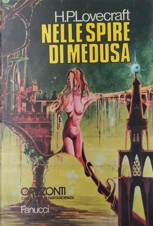 Nelle Spire di Medusa by H. P. Lovecraft
