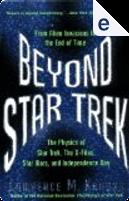 Beyond Star Trek by Lawrence M Krauss