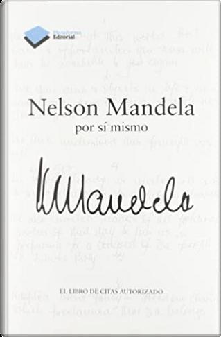 Nelson Mandela por sí mismo by Nelson Mandela