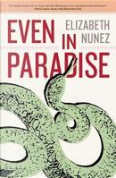 Even in Paradise by Elizabeth Nunez