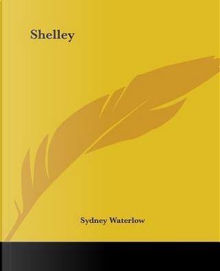 Shelley by Sydney Waterlow