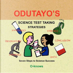 Odutayo's Science Test Strategies by O-Knows