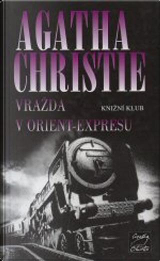 Vražda v Orient-Expresu by Agatha Christie