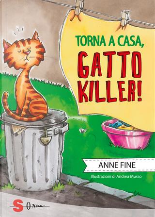 Torna a casa, gatto killer! by Anne Fine